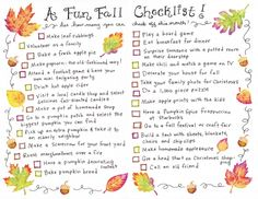 Fall Checklist...some good ideas to celebrate the fall season (most of are givens for us, we've already done a few in preparation for our favorite season!)