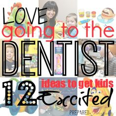 Going to the Dentist With Kids - 12 Ideas to Make it Fun!