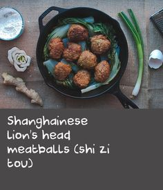 Shanghainese lion's head meatballs (shi zi tou) | Shanghainese lion's head meatballs are one of my dad's favourite foods, and this recipe was originally my great-grandmother's, on his side. My dad missed these so much when our family moved [to the United States] that he learned to cook just to make them – they're that good. The meatballs are first fried briefly, then steamed for longer over an impossibly tall pile of bok choy, so that the oil and juices from the meatballs lend a…