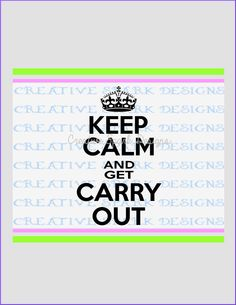 Keep Calm and get Carry Out DIY SVG Wall Art Project Digital Download for Die Cutting Machines by CreativeSparkDesigns on Etsy