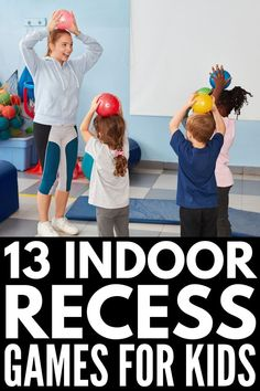 13 Indoor Recess Games | If you're the teacher of kids in preschool, kindergarten, elementary, or middle school and you're looking for ideas for large groups to keep your students entertained on snowy or rainy days, we've got you covered! We've included a mix of physical education and gross motor activities, learning station and team building ideas, and other classroom games to play that are sure to keep your students engaged and help them blow off steam. #indoorrecess #brainbreaks