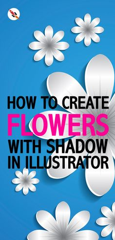 This Illustrator tutorial shows you how easy you can create a flower base background and give shadow to any object in Adobe Illustrator.