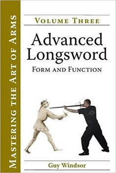 Advanced Longsword: Form and Function (Mastering the Art of Arms Book German Longsword, Arm Art, Kids Boxing, Reading Online, Martial Arts, Audio Books, Improve Yourself, Ebooks, This Book