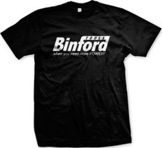 Binford Tools Mens T-shirt, Funny Binford Tools, For When You Need MORE POWER! Design Mens Tee