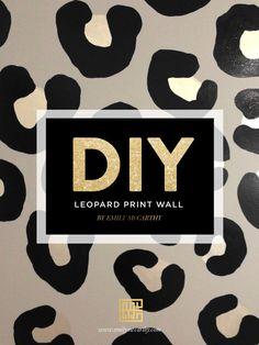 DIY LEOPARD PRINT WALL by Emily McCarthy