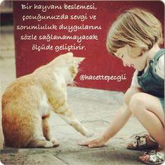 Bir hayvanı beslemek, çocuklar da sevgi ve sorumluluk Duyguları geliştirir. Çg. Uzm. Ped. Sümeyye Büyük @hacettepecgli Instagram photos   Websta