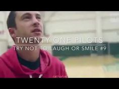 TRY NOT TO LAUGH/SMILE #9 - twenty one pilots version - YouTube