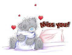 Miss You Tatty Teddy Hearts Graphic Tatty Teddy, Cute Miss You, Miss You Babe, Teddy Images, Teddy Bear Pictures, Tu Me Manques, I Needed You Quotes, Free Funny Pictures, Pictures Images