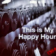"""The gym is my """"happy hour"""","""