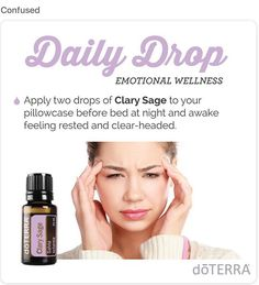 Clary Sage is a woman's best friend. Not just good for restful sleep: get on with your day by rubbing it on your abdomen when Aunt Flo decides to make a visit  #nomorecramps #clearyourmind  #lovedoterra