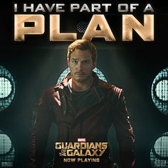 I have part of a plan - Guardians of the Galaxy
