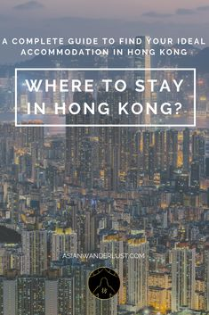 Where to stay in Hong Kong - A complete guide to find your ideal accommodation in Hong Kong Hong Kong Travel Tips, Central Hong Kong, Discover Hong Kong, Modern City, China Travel, Messages, Wanderlust Travel, Where To Go, Travel Guides