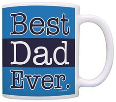 Fathers Day Gifts for Dad Best Dad Ever Dad Gifts Gift Coffee Mug Tea Cup Blue * You can find more details by visiting the image link.
