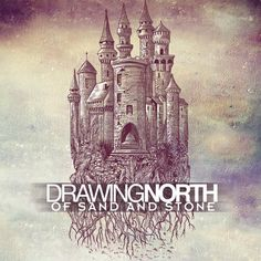 Drawing North - Of Sand And Stone
