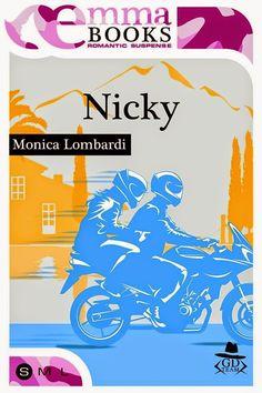 #GDTeam   Monica Lombardi Sognando tra le Righe: NICKY    Monica Lombardi  Recensione
