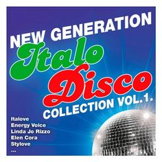 Generation Italo Disco Collection Vol.1 (2016) MP3