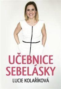 Učebnice sebelásky je první odbornou knihou v České republice, která se se zabývá dobrým vztahem k… Athletic Tank Tops, Women, Books, Livros, Women's, Book, Livres, Libros, Libri
