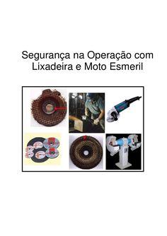 Segurança na Operação com  Lixadeira e Moto Esmeril