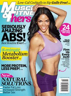 2013 July/August issue. Be sure to grab your copy onsale June 24th! #fitness #cover #workouts #nutrition #motivation #diet #weightloss #musclebuilding #abs #metabolismboosters #naturalsolutions