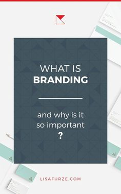 There's a lot of confusion about what branding is and what it involves. Here, I clarify what branding is all about, and why exactly your business depends on doing it well!