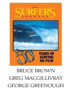 The Surfer's Journal - Fifty Years of Surfing on Film Vol 2 DVD ~ Robert August, Mike Hynson, Gerry Lopez, Greg MacGillivray, Corky Carroll, George Greenough, Bob McTavish Bruce Brown, http://www.amazon.com/dp/B001L4L8T6/ref=cm_sw_r_pi_dp_QLz0qb125Z3FC
