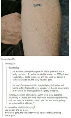 a story written in tattoos? so hardcore. Everyone is significant and valuable to the story as they are in life