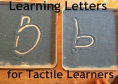 Learning letters through tactile experience- perfect for kinesthetic learners