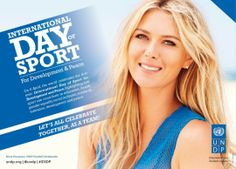 Join our Goodwill Ambassador Maria Sharapova and celebrate the United Nations' first International Day of Sports for Development and peace!