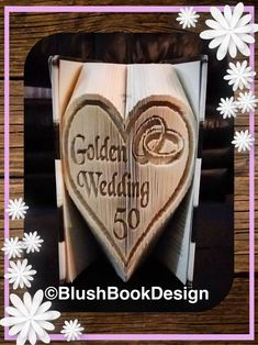 Golden Wedding Heart Book Folding Pattern Unusual Unique DIY Gift by BlushBookDesign on Etsy Roses Book, Butterfly Books, Happy Wedding Day, Book Folding Patterns, Folded Book Art, Unique Wedding Gifts, Pattern Cutting, Any Book, Unusual Gifts