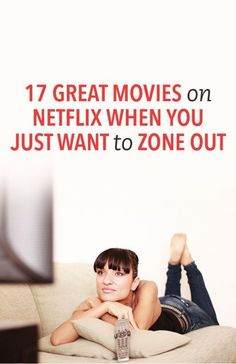 17 great movies on Netflix when you just want to zone out At the end of a long day, sometimes all you want to do is Netflix and chill. Like, regular chill, not Great Movies On Netflix, Netflix Movies To Watch, Movie To Watch List, Good Movies To Watch, Shows On Netflix, Movie List, Movie Tv, Inspirational Movies On Netflix, Netflix Gift