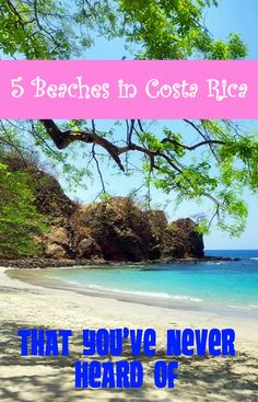 5 beautful hidden beaches in Costa Rica you've never heard of (but should visit)