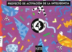 LEARNING IS FUN!: PROYECTO DE ACTIVACIÓN DE LA INTELIGENCIA (PAI) 2, 3 Y 4