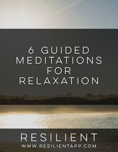 Guided meditations are a really powerful way to relax and de-stress from your day. Here are 6 guided meditations for relaxation.