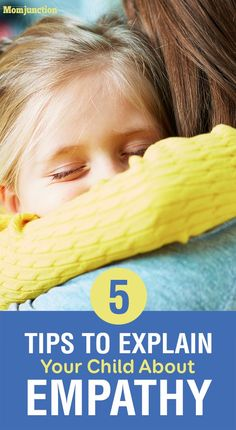 5 Easy Tips To Explain Your Child About Empathy