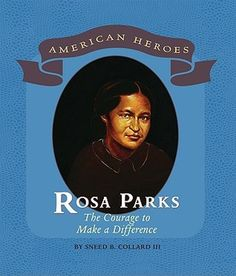 Rosa Parks: The Courage to Make a Difference Rosa Parks Book, Civil Rights Movement, Bus Driver, Acting, Hero, American, Reading, Books, Libros