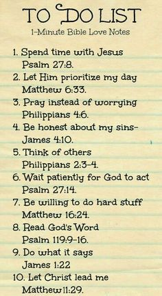 """Christian quotes: Bible verses """"To Do List"""" to faithfully reflect on . cute idea for Women's Ministry & Ladies Bible Study. Prayer Scriptures, Bible Prayers, Prayer Quotes, Bible Verses Quotes, Faith Quotes, Spiritual Quotes, Bible Quotes Relationship, Bible Verses For Strength, Good Scriptures"""
