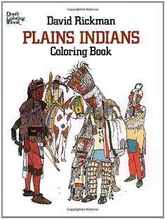 Plains Indians Coloring Book (Dover History Coloring Book) by David Rickman http://smile.amazon.com/dp/0486244709/ref=cm_sw_r_pi_dp_3NGFub10RXCCB
