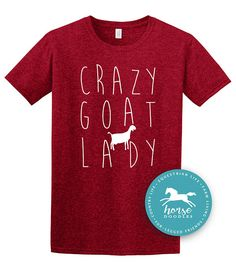 8b604098f Crazy Goat Lady Barn Life Farm Girl Farm T Shirt Goat Goat Shirt, Girl Humor