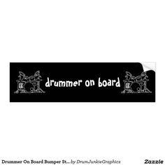 Drummer On Board Bumper Sticker Drum Art Funny