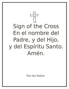 Begin class with prayers in Spanish. Teach your students the Sign of the Cross, the Our Father, Hail Mary, Glory Be, Prayer of St. Teresa of Avila, Spanish Blessing- Prayer of Thanks, Prayer of St. Francis, Psalm 23, Prayer to your Guardian Angel and to St.