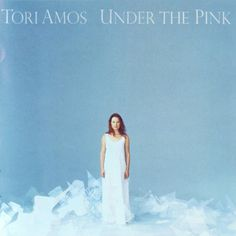 Under the Pink (1994) - Tori Amos Highlights: Pretty Good Year, God, Cornflake Girl, Icicle