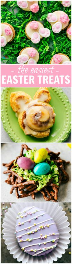 4 Simple Easter Treats that require little effort and time and few ingredients -- Bunny Bum Cookies, Easter Bunny Cinnamon Rolls, Easter Egg Nests, and Mini Egg Petit Fours. via chelseasmessyapron.com