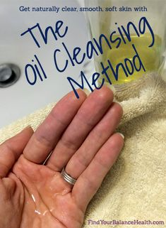 How I accidentally started oil cleansing - and why you should start on purpose! | Find Your Balance with Michelle Pfennighaus