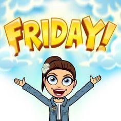 Por fin viernes!!!!! Un 95% de personas amamos los viernes,porque se aproxima el finde semana.¿Que te gusta hacer a vos los viernes? chau!!! #Bitmoji 1