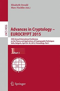 Advances in Cryptology -- EUROCRYPT 2015: 34th Annual International Conference on the Theory and Applications...