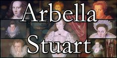 Lady Arbella Stuart (or Arabella, or Stewart) 1575 – 25 September was an English noblewoman who was considered a possible successor to Queen Elizabeth I of England. House Of Stuart, Tudor Era, Elizabeth I, British History, How To Become, Lady, Jacobean, Royalty, Youtube