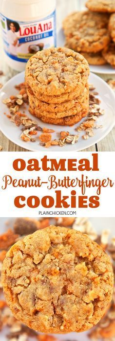 Oatmeal Peanut-Butterfinger Cookies - peanut butter, oatmeal, Butterfinger bits, eggs, flour, baking soda, brown sugar, white sugar and the secret ingredient - LouAna® 100% Pure Coconut Oil. Our new FAVORITE cookie! I love everything about these cookies!! Can make ahead and freeze dough for later. Took these to a party and they were gone in a flash!