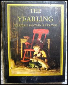The Yearling -- Illustrated by N. C. Wyeth 1940 Rare Vintage Book