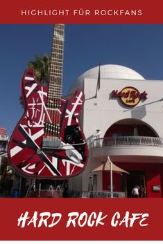 The Hard Rock Cafe on City Walk is a highlight for every rock fan. Universal Studios, Hard Rock, Universal City Walk, Highlights, Los Angeles Travel, Los Angeles Restaurants, United States Travel, Cool Pools, European Travel