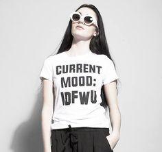 Current Mood: 'IDFWU'. Hier entdecken und shoppen: http://sturbock.me/4b7